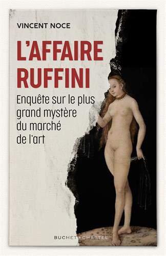 L'Affaire Ruffini, L'Officiel des Galeries et Musées