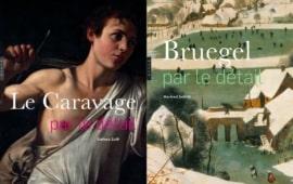 S'approcher au plus près, Bruegel et Le Caravage décortiqués