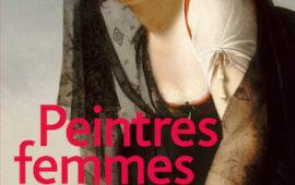 Peintres femmes, 1780-1810. Naissance d'un combat